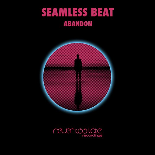 SeamLess Beat - Abandon [NTL 031]